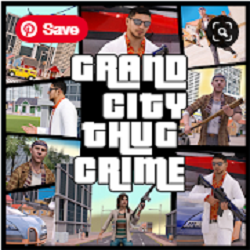 Grand City Thug Crime Game apk apps free download
