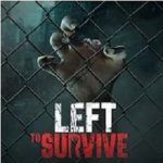 LEFT TO SURVIVE apk apps free download